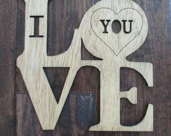I Love You Wooden Sign