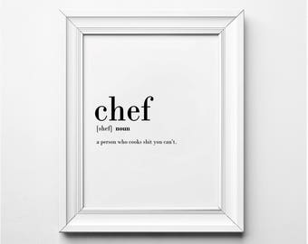 Chef Gift Ideas, Gifts For Chefs, Funny Kitchen Art, Chef Definition, Funny