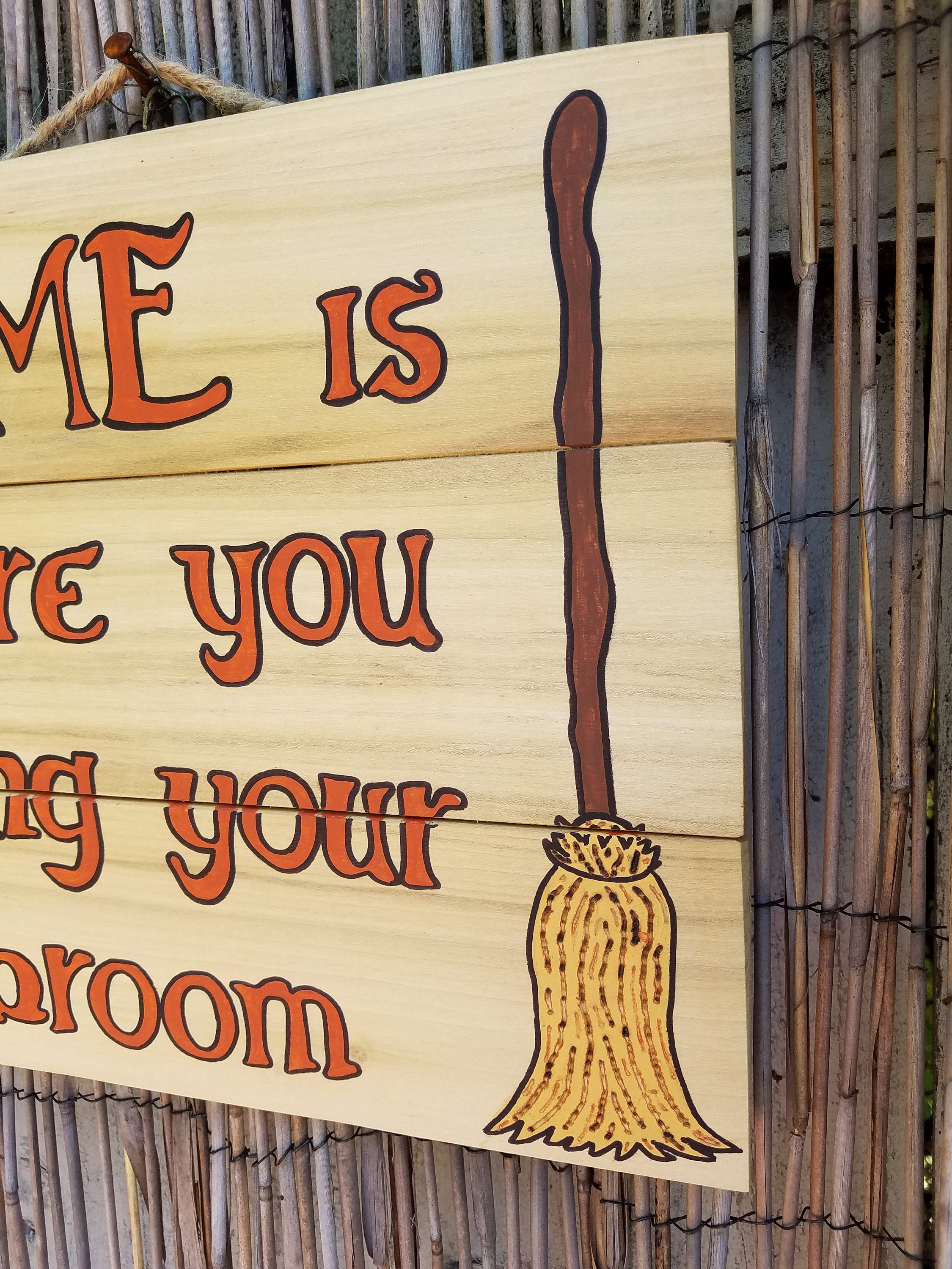 Halloween - Home is Where you hang your Broom Witch Holiday fall ...