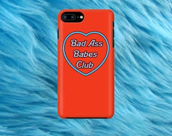 Bad Ass Babes Club phone case
