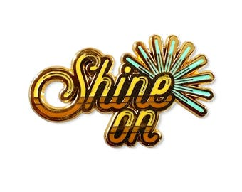 Shine On Lapel Pin