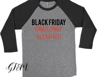 Challenge accepted etsy for Mens dress shirts black friday