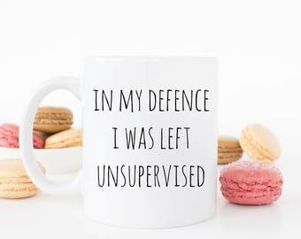 Left unsupervised mug