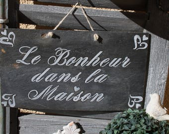 Happiness in the House beautiful charm on this slate sign!