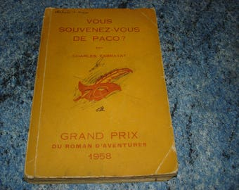 You any book you Paco? 1958 by Charles EXBRAYAT adventure novel