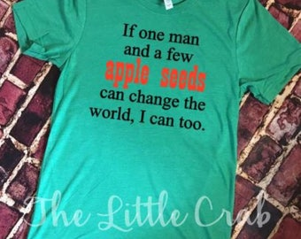 Johnny Appleseed: Men/Boys Change The World Tee