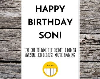 son birthday card, funny son birthday card, funny happy birthday card, card for son from dad, you did an awesome job because i'm amazing