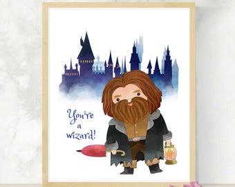 You're a Wizard | Nursery Wall Art | Gender Neutral | Baby Shower Gift | Digital Download | Printable Wall Art | Hagrid | Geek Baby