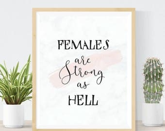 Females are Strong as Hell | Feminist Quote | DIY Wall Art | Best Friend Gift | Feminist Art | Strong Women | Wayward Sisters