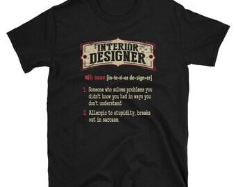 Interior Designer Shirt Gift Sarcastic Dictionary Funny T-Shirt Tee
