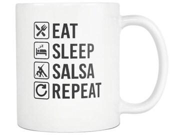 Salsa Mug , Salsa Gift, Eat Sleep Repeat Coffee Tea Cup