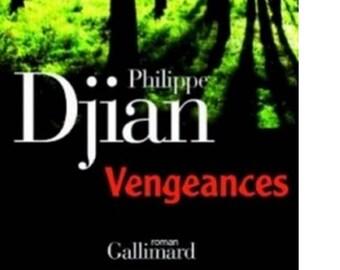 Philippe Djian vengeance novel