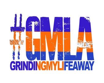 Grinding My Life Away #GMLA Blue and Orange Design on White Shirt