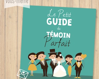 The perfect wedding {to print yourself} witness Guide