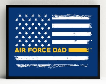 Air Force Dad Art Print, Proud Dad, Military Wall Art, US Flag, Decor