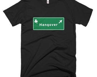 Funny Hangover Road Sign St Patrick's Day T-Shirt pub crawl parade bar beer pint cocktail leprechauns shamrocks 4 leaf clovers irish ireland