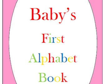 Baby's first alphabet book, baby shower guest book, baby shower game