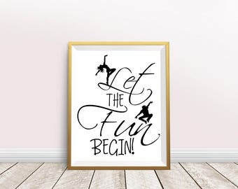 Let the fun begin,happiness poster,party print,printable quote,fun poster,nursery decor,typography art,downloadable poster,instant download