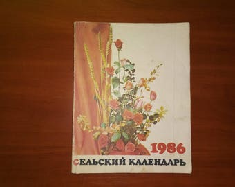 """The Soviet magazine """" Agrarian  Calendar"""" 1986  (250 pages)"""