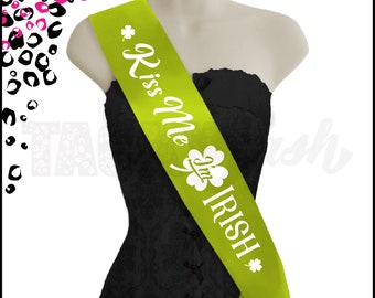 Kiss Me I'm Irish! Perfect accessory for St Patrick's Day!