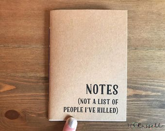 Notebook Not a List of People I Have Killed, Funny Notebook Small, Funny Journal, Blank Journal, Sarcastic Gift, Humour Sarcastic Notebook