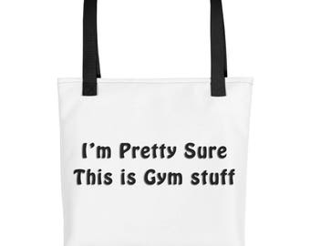 I'm Pretty Sure This is Gym Stuff - Tote bag