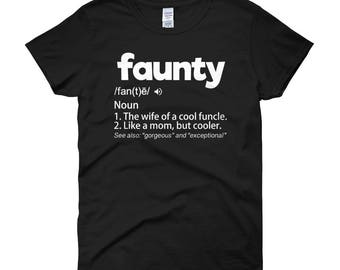 Faunty Definition The Wife Of A Cool Funcle Shirt Aunty Gift Women's short sleeve t-shirt