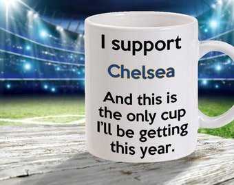 chelsea f.c mug - funny football mug  - 11oz size