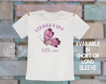 Fly High And Free Little One Butterfly Kids Shirt, Butterfly Tee, Cute Kids Shirt, Cute Tee, Boho Kids Shirt, Girls Shirt - T179F