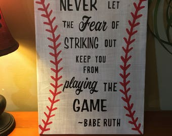 Wooden Sign with Babe Ruth quote