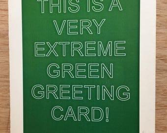 Free Shipping, Humorous Extreme Green Greeting Card