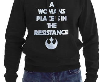 A Woman's Place Is In The Resistance Hoodie