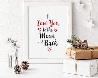 Valentines Print Printable I Love You to the Moon and Back Poster Black and Red Love Quotes Calligraphy Print Wedding Print Digital Download