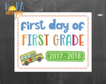 First Day of First Grade Sign - 1st Day of School Printable Sign - Photo Props - 1st Grade Sign - Instant Digital Download - Back to School