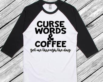 Curse Words & Coffee Shirt