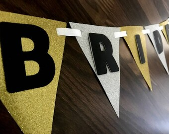 Bride To Be Banner, Gold and Silver, Bachelorette Party, Bridal Shower, Engagement Party, Party Decorations, Streamer, Party Sign, Sparkle