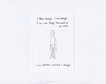"""Printed art poster """"I am HUMAN - and that is enough."""" (23 x 29,5 cm / 9 x 11,6 inch)"""