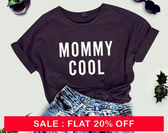 Mommy Cool tshirt mommy Mom Womens T Shirt Wife Gift Shirt Cool Mothers Day Shirt For Mom Cool Shirt