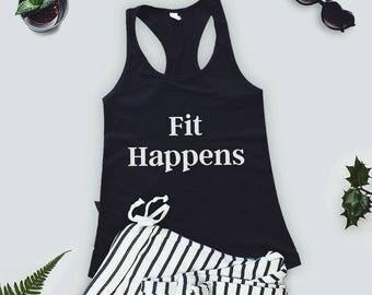 Workout Tank top / FIT HAPPENS / Workout Tanks  / Gym Tanks /Workout Tank Top / Funny Workout Tank / Exercise Tank Fitness Tank Top/