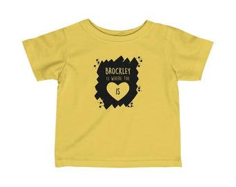 Brockley Is Where The Heart Is Infant T-Shirt
