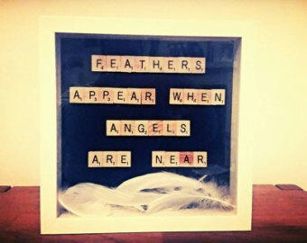 Feathers appear when Angels are near scrabble frame