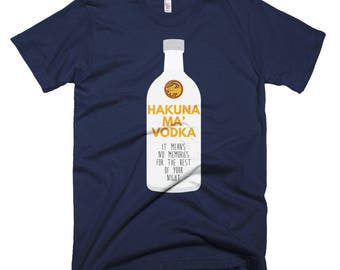 Hakuna Ma' Vodka Short-Sleeve T-Shirt