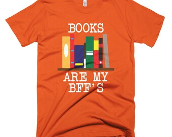"""Books Are My BFF""""s Short-Sleeve T-Shirt"""