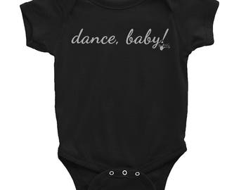 Dance, Baby! Onesie Infant Bodysuit | Newborn, 6, 12, 18, 24 months old | Swing Swag dance baby gifts