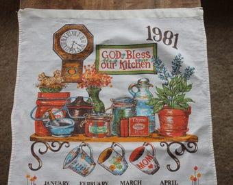 Vintage 1981 Calendar Tea Towel, God Bless Our Kitchen, 16 x 26
