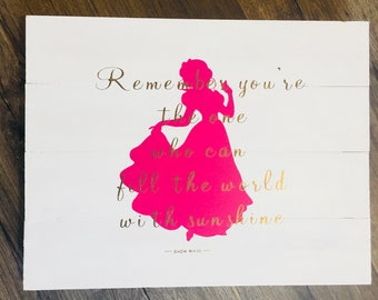 Custom Design and Custom Hand Painted Snow White and Quote Sign