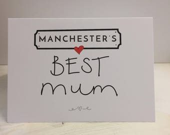 Any Locations BEST MUM - Mothers Day Greeting  - Manchester, Londons, The Norths,