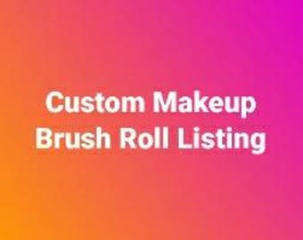 Custom Makeup Brush Roll