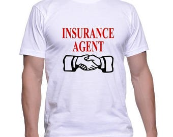 Tshirt for an Insurance Agent