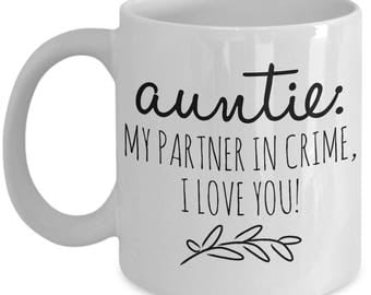 AUNTIE My Partner In Crime!  11oz White Coffee Mug! The Perfect Auntie's Gift